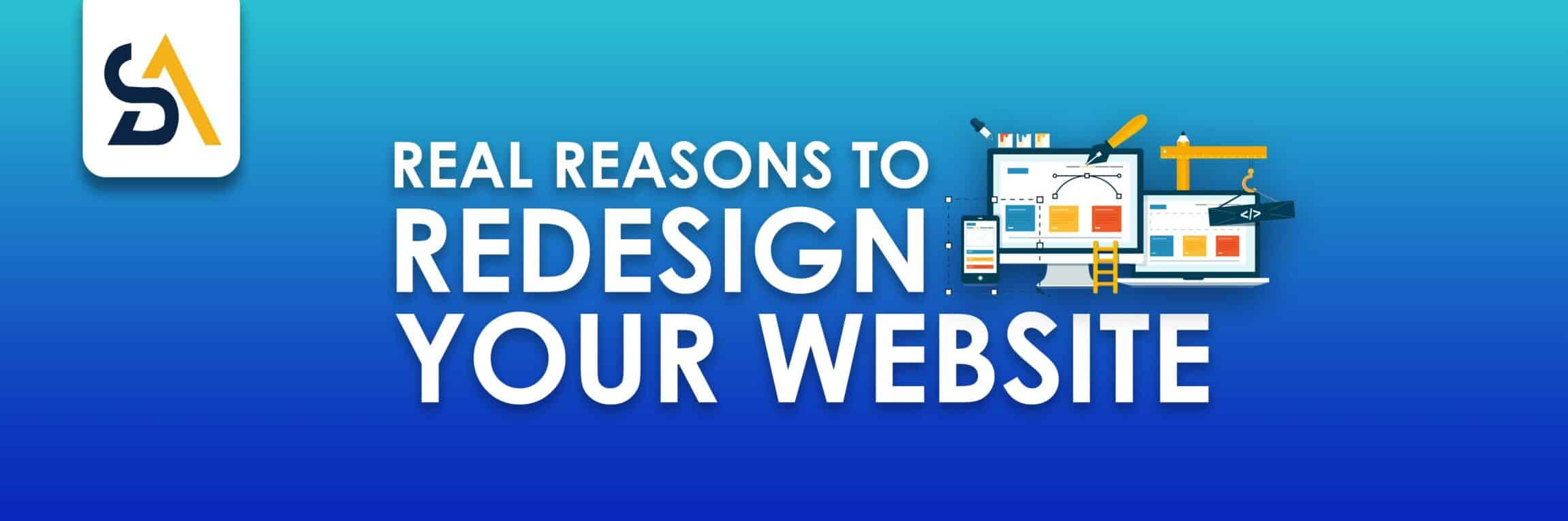 Real Reasons to Redesign your website